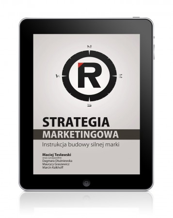Strategia marketingowa. Instrukcja budowy silnej marki (e-book)
